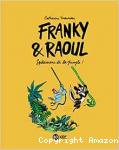 Franky et raoul Spécimens de la jungle
