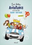 Les folles aventures de la famille Saint-Arthur T:1